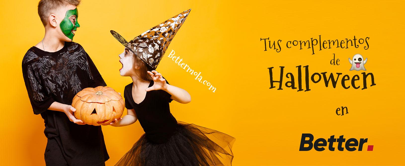 Halloween es Better. Compra tus complementos para este halloween en las tiendas Better.